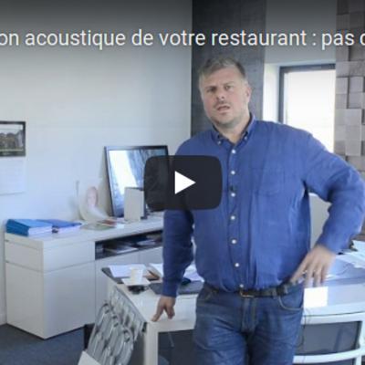 Groupe Opi en vidéo : isolation acoustique de votre restaurant