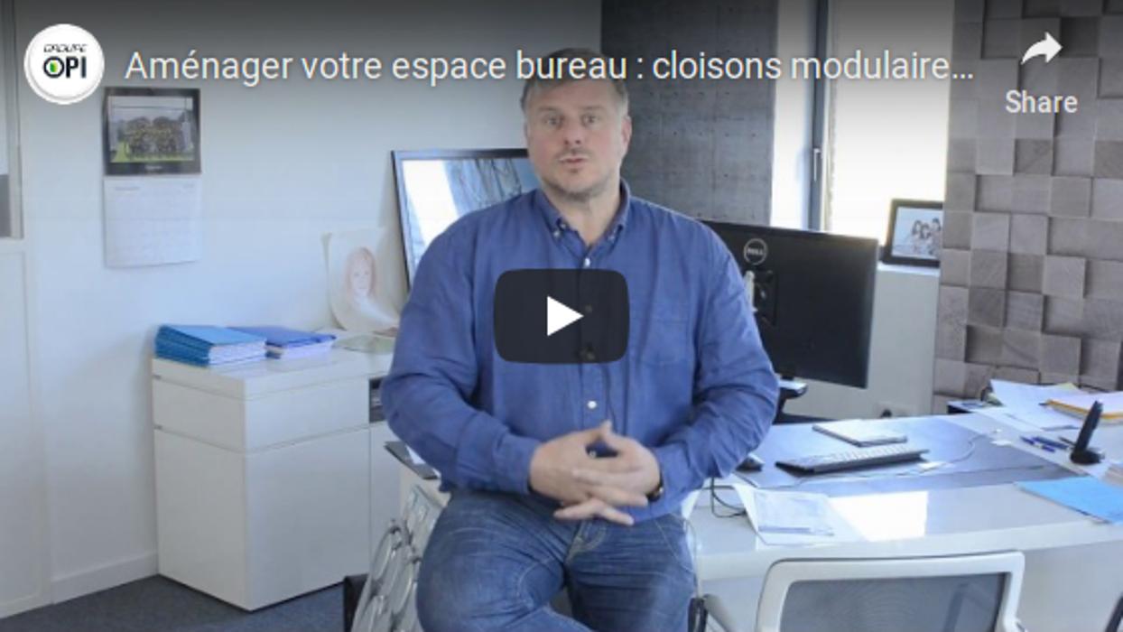 Groupe Opi en vidéo : aménager votre espace bureau : cloisons modulaires, plafonds, menuiseries intérieures 0